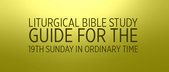 19 Sunday in Ordinary Time